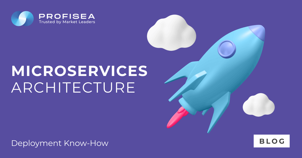 Microservices Architecture: Deployment Know-How