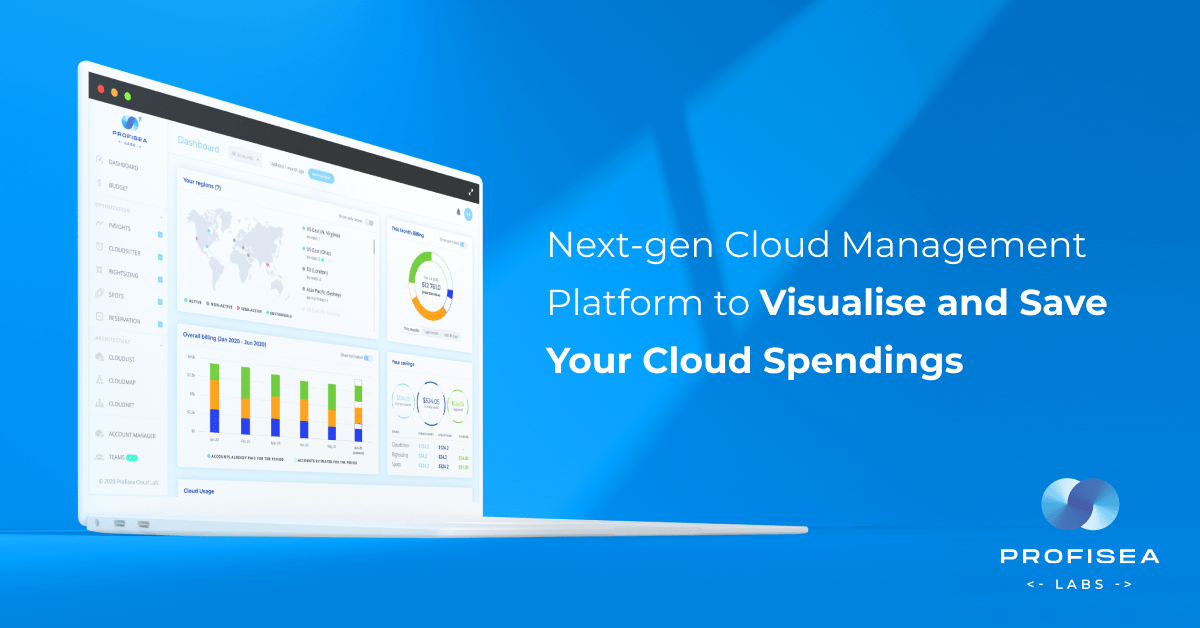 Happy to Announce the Launch of ProfiSea Labs Beta: Next-gen Cloud Management Platform that Will Visualise and Save Your Cloud Spendings